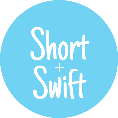 Short & Swift